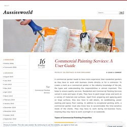 Commercial Painting Services: A User Guide