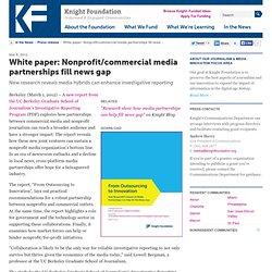 White paper: Nonprofit/commercial media partnerships fill news gap