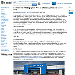 Commercial Photography: Pros of Choosing Creative Career Path