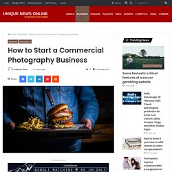 How to Start a Commercial Photography Business