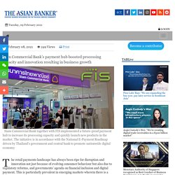Siam Commercial Bank's payment hub boosted processing capacity and innovation resulting in business growth