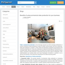 Benefits of using commercial video production for your business » Dailygram ... The Business Network