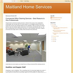 Maitland Home Services: Commercial Office Cleaning Services – Best Reasons to Hire Professionals