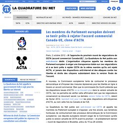 Les membres du Parlement européen doivent se tenir prêts à rejeter l'accord commercial Canada-UE, clone d'ACTA