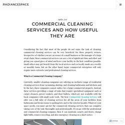 Commercial Cleaning Services and How Useful They are – radiancespace