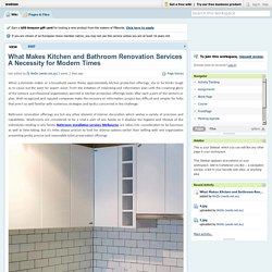 What Makes Kitchen and Bathroom Renovation Services A Necessity for Modern Times?
