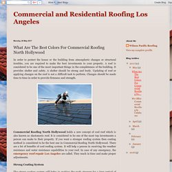 What Are The Best Colors For Commercial Roofing North Hollywood