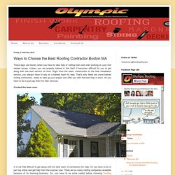 Commercial and Residential Roofing Contractor Manchester NH: Ways to Choose the Best Roofing Contractor Boston MA