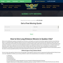 Commercial Office Condo Furniture Movers, Local Residential Apartment Long Distance Cross Country Movers & Moving Company Quebec City