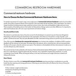 commercial restroom hardware, Houston door company