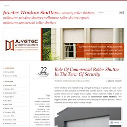 Role Of Commercial Roller Shutter In The Term Of Security