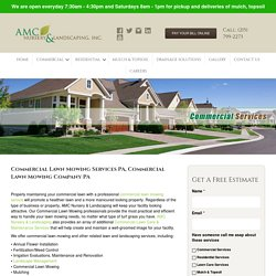Commercial Lawn Mowing Services PA