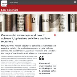 Commercial awareness tips for aspiring trainee solicitors
