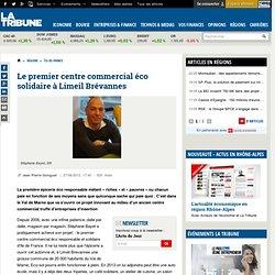 Le premier centre commercial éco solidaire à Limeil Brévannes