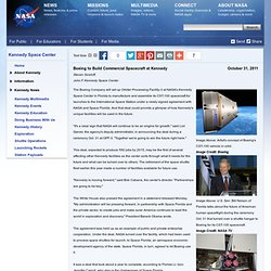 Boeing to Build Commercial Spacecraft at Kennedy, Create 550 Jobs