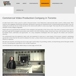 Commercial Video Company Toronto - Piper media