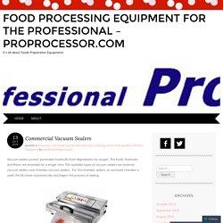 Commercial Vacuum Sealers