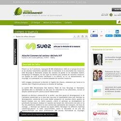 Attaché Commercial secteur déchets H/F Suez Recyclage et Valorisation - Offre d'emploi Collecte des déchets, Recyclage des déchets, Commercial, vente
