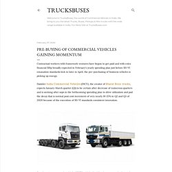 Pre-buying of commercial vehicles gaining momentum
