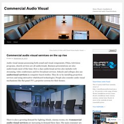 The growing demand for advanced AV System