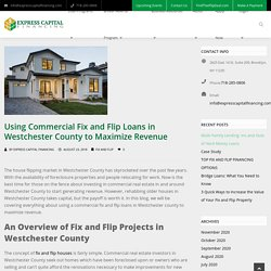 Maximize Revenue With Commercial Fix and Flip Loans in Westchester