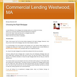Commercial Lending Westwood, MA : Choosing the Right Mortgage