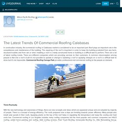 The Latest Trends Of Commercial Roofing Calabasas