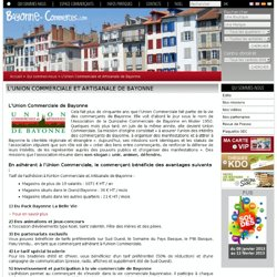 L'Union Commerciale et Artisanale de Bayonne - Office de Commerce de Bayonne