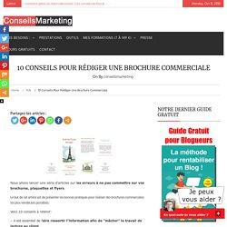 10 conseils pour rédiger une brochure commerciale - ConseilsMarketing.fr
