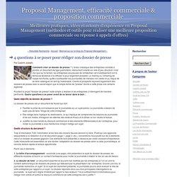 Proposal Management, efficacité commerciale & proposition commerciale: 4 questions à se poser pour rédiger son dossier de presse