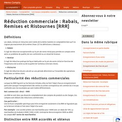 Réduction commerciale : Rabais, Remises et Ristournes [RRR] - Memo Compta