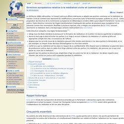 Directive européenne relative à la médiation civile et commerciale