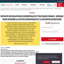 REFONTE DES RELATIONS COMMERCIALES ET POLITIQUES FRANCE - AFRIQUE POUR ASSURER LA JUSTICE ECONOMIQUE ET LA SÉCURITÉ ALIMENTAIRE