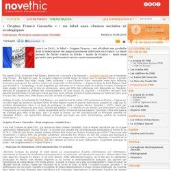 « Origine France Garantie » : un label sans clauses sociales ni écologiques - Produits - Pratiques commerciales