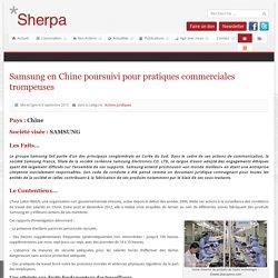 Samsung en Chine poursuivi pour pratiques commerciales trompeuses - SHERPA