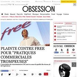 """Plainte contre Free pour """"pratiques commerciales trompeuses"""""""