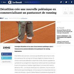 Décathlon crée une nouvelle polémique en commercialisant un pantacourt de running