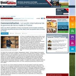 Commercialisation » Le succès international de la pomme de terre made in France