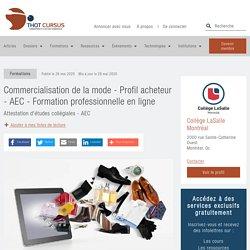 Commercialisation de la mode - Profil acheteur - AEC - Formation professionnelle en ligne - Thot Cursus