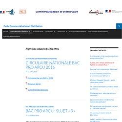 Bac Pro ARCU Archives - Pacte Commercialisation et Distribution