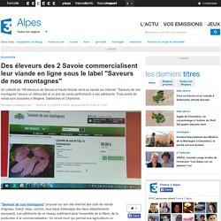 """Des éleveurs des 2 Savoie commercialisent leur viande en ligne sous le label """"Saveurs de nos montagnes"""" - France 3 Alpes"""
