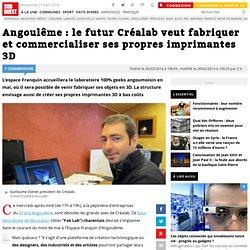 Angoulême : le futur Créalab veut fabriquer et commercialiser ses propres imprimantes 3D