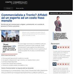 Commercialista Trento: Contabilità per professionisti e imprenditori