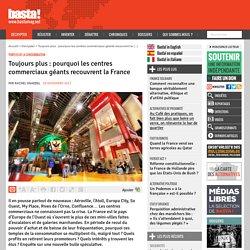 Toujours plus : pourquoi les centres commerciaux géants recouvrent la France
