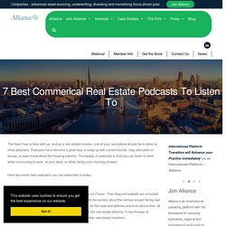 7 Best Commercial Real Estate Podcasts To Listen To
