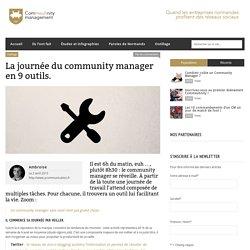 La journée du community manager en 9 outils.