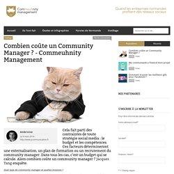 Combien coûte un Community Manager ?
