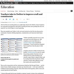 Teachers take to Twitter to improve craft and commiserate