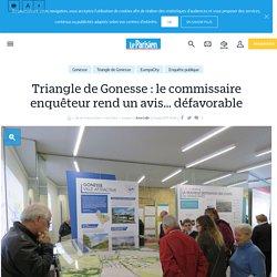 Triangle de Gonesse : le commissaire enquêteur rend un avis… défavorable - Le Parisien