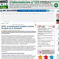 ACTA : le commissaire européen s'essuie les pieds sur le Parlement